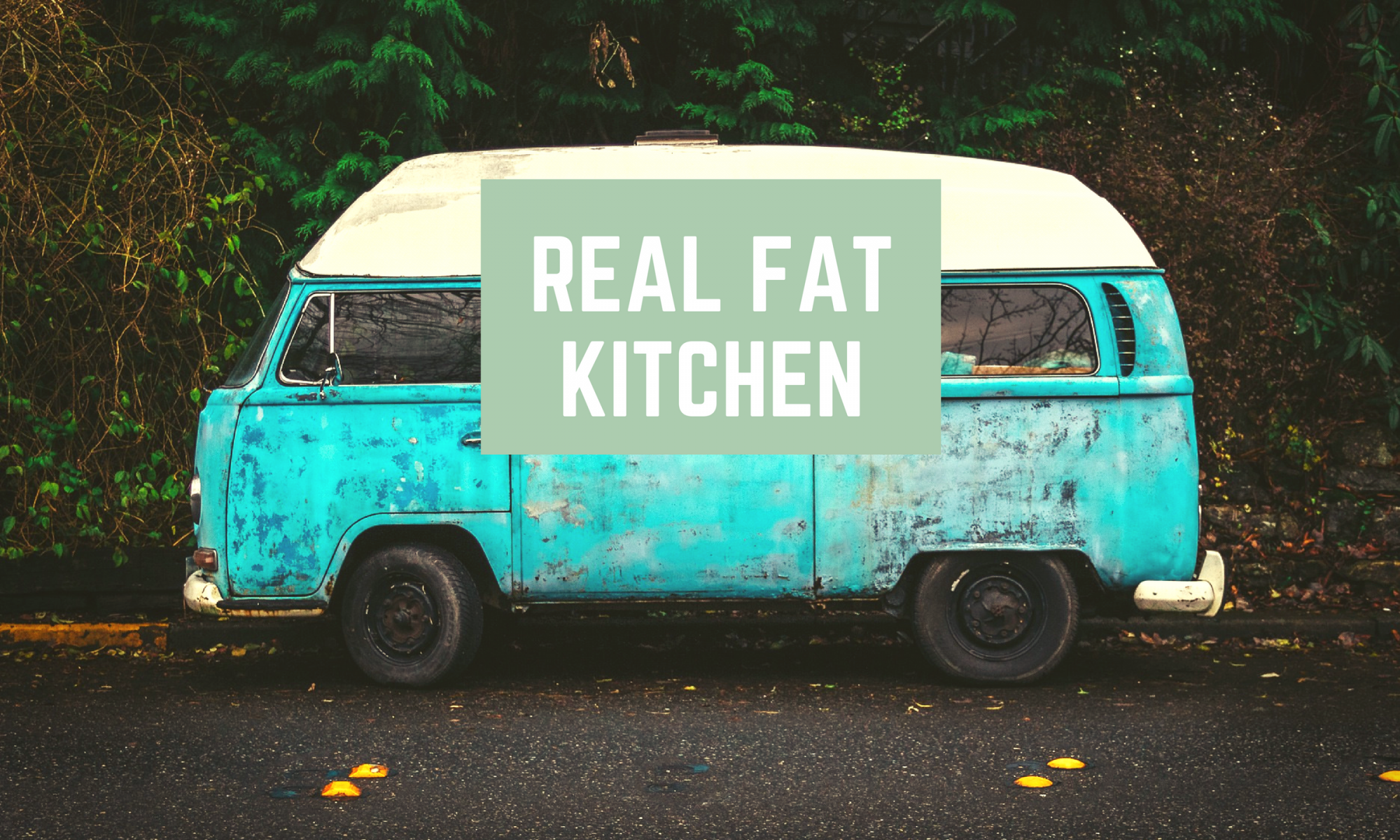 Real Fat Kitchen